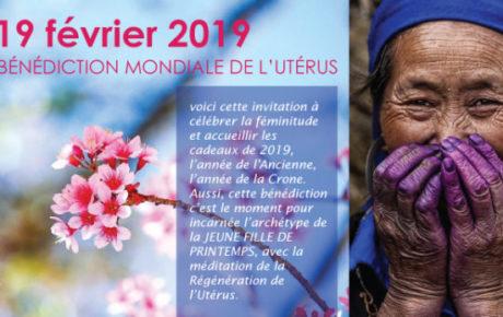 BÉNÉDICTION MONDIALE DE L'UTÉRUS – 19 FÉVRIER 2019
