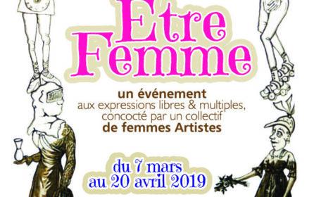 » ÊTRE FEMME » du 7 MARS au 20 AVRIL 2019