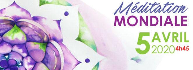 MÉDITATION MONDIALE du 5 AVRIL 2020 – 4h45